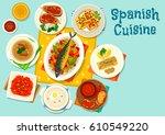 spanish cuisine healthy lunch... | Shutterstock .eps vector #610549220