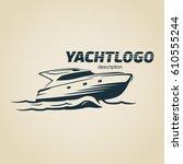 vintage modern yacht logo.... | Shutterstock .eps vector #610555244