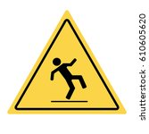 danger wet floor warning sign... | Shutterstock .eps vector #610605620