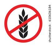 no wheat sign   gluten free... | Shutterstock .eps vector #610636184