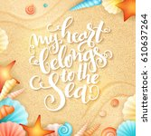 vector hand lettering summer... | Shutterstock .eps vector #610637264