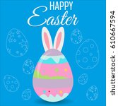 happy easter card with eggs ... | Shutterstock .eps vector #610667594