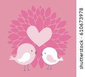 cute couple birds with heart...   Shutterstock .eps vector #610673978
