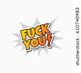 cursing offensive words | Shutterstock .eps vector #610740983