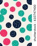 seamless dots pattern. vector...   Shutterstock .eps vector #610747400