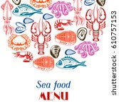 background with various seafood.... | Shutterstock .eps vector #610757153