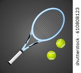 vecctor tennis racket and balls ... | Shutterstock .eps vector #610808123