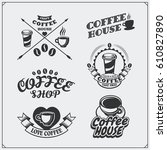 set of coffee badges  labels... | Shutterstock .eps vector #610827890