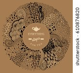 round shape doodle frame made... | Shutterstock .eps vector #610876820
