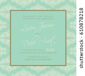 vintage wedding invitation card. | Shutterstock .eps vector #610878218