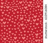 various pink hearts seamless... | Shutterstock .eps vector #610916084