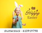 text happy easter and cute... | Shutterstock . vector #610919798