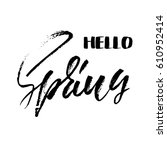 handwritten lettering...   Shutterstock .eps vector #610952414