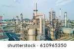 aerial view oil refinery ... | Shutterstock . vector #610965350
