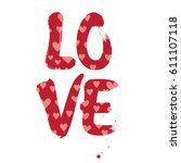 love word in the hearts pattern.... | Shutterstock .eps vector #611107118