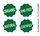 gmo free  organic  natural and... | Shutterstock .eps vector #611141684