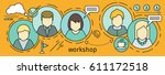 workshop horizontal  concept in ... | Shutterstock . vector #611172518