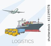 logistics sign with plane ... | Shutterstock .eps vector #611199578