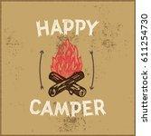 happy camper hand lettering... | Shutterstock .eps vector #611254730
