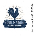 loud and proud farm raised... | Shutterstock .eps vector #611255564
