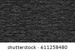 black brick wall texture  brick ... | Shutterstock . vector #611258480