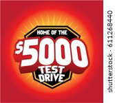 home of the 5000 test drive | Shutterstock .eps vector #611268440