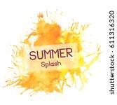 splash watercolor summer... | Shutterstock .eps vector #611316320