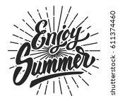 enjoy summer. hand drawn... | Shutterstock .eps vector #611374460