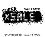 grunge sale poster in black and ... | Shutterstock .eps vector #611457908