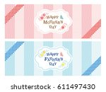 mother's day and father's day... | Shutterstock .eps vector #611497430