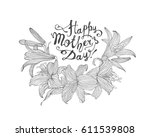 happy mother's day  vector... | Shutterstock .eps vector #611539808