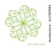 four leaf clover  geometric... | Shutterstock .eps vector #611589884