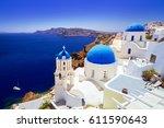 beautiful oia town on santorini ... | Shutterstock . vector #611590643