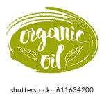organic oil hand drawn label... | Shutterstock .eps vector #611634200