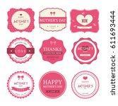set of happy mother day vector...   Shutterstock .eps vector #611693444
