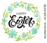 happy easter typography... | Shutterstock .eps vector #611813258