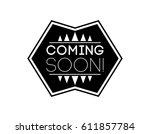 coming soon. label design | Shutterstock .eps vector #611857784
