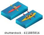flat vector isometric kayaks.... | Shutterstock .eps vector #611885816
