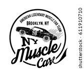 vintage muscle car old grunge... | Shutterstock .eps vector #611910710