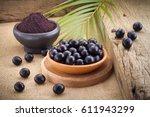 the amazon acai fruit  euterpe... | Shutterstock . vector #611943299
