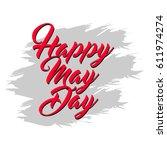 happy may day logo vector... | Shutterstock .eps vector #611974274