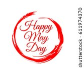happy may day logo vector... | Shutterstock .eps vector #611974370