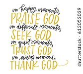 praise  seek  trust  thank god | Shutterstock .eps vector #612053039