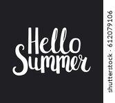 hello summer. vector hand drawn ...   Shutterstock .eps vector #612079106