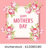 mother's day card with pink... | Shutterstock .eps vector #612080180