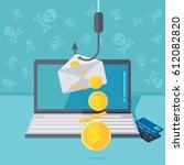 phishing via internet vector... | Shutterstock .eps vector #612082820