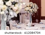 luxury decorated tables at rich ... | Shutterstock . vector #612084704