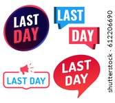 last day. badge  icon  logo set....   Shutterstock .eps vector #612206690