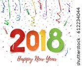 happy new year 2018. colorful... | Shutterstock .eps vector #612234044