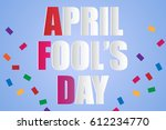 celebrating april fools day | Shutterstock .eps vector #612234770